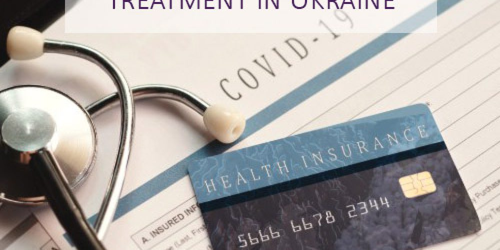 Health Insurance for Covid-19 Treatment in Ukraine