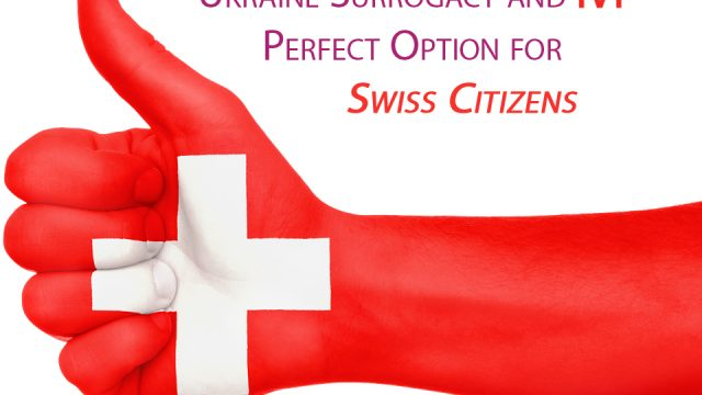 Ukrainian Surrogacy and IVF Great Options for Swiss Citizens