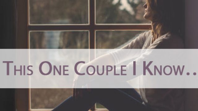 "What Not to say to someone you know, or suspect is struggling with infertility #2 ""This One Couple I Know…"""